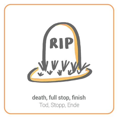 death, full stop, finish