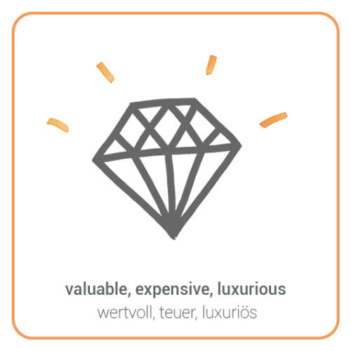 valuable, expensive, luxurious